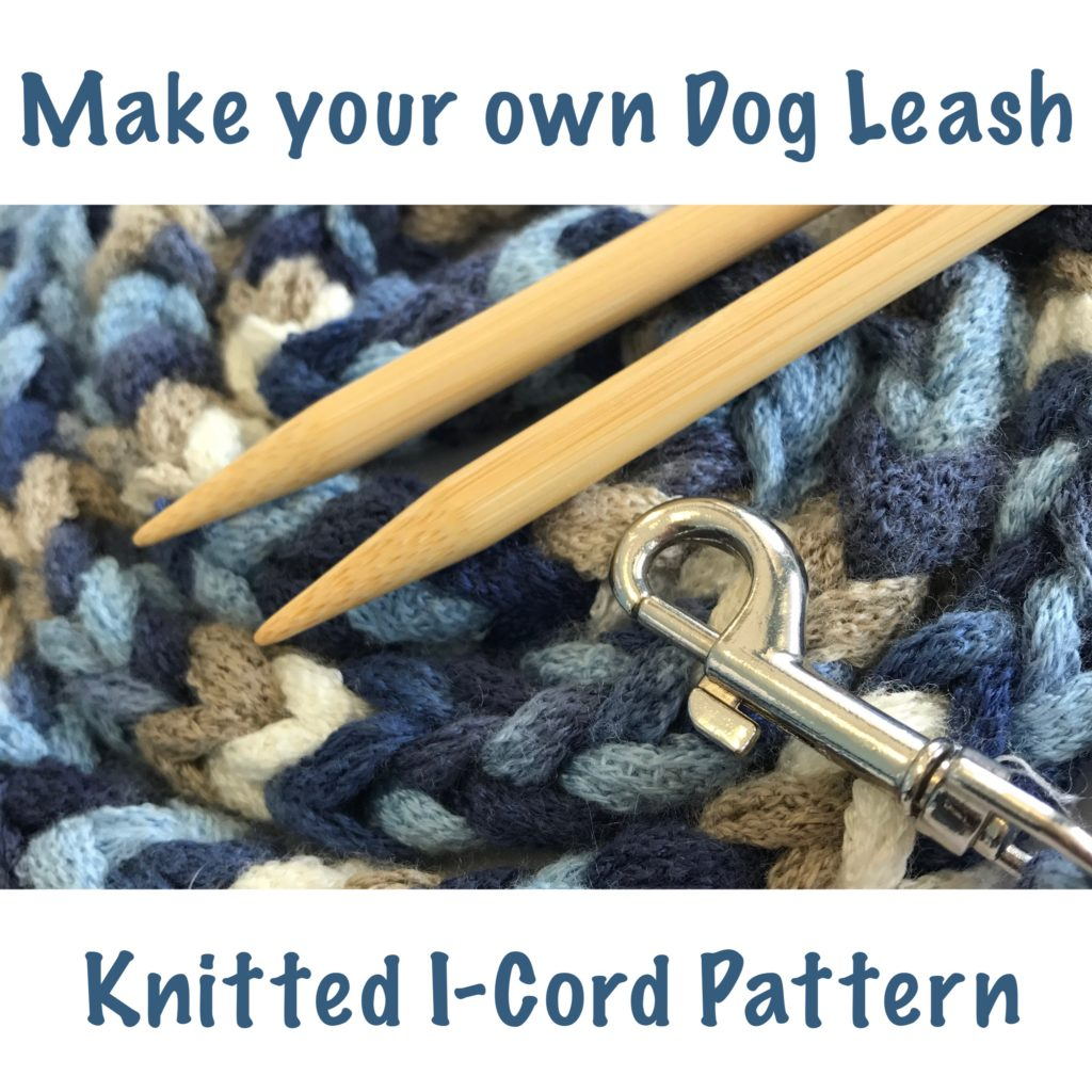 Make a Leash Dog Leash Free Knitting Pattern I-Cord Pattern