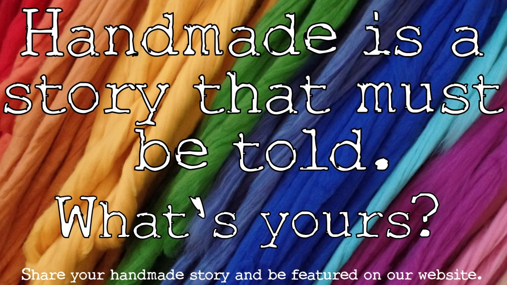 Handmade is a story that must be told. What's yours?